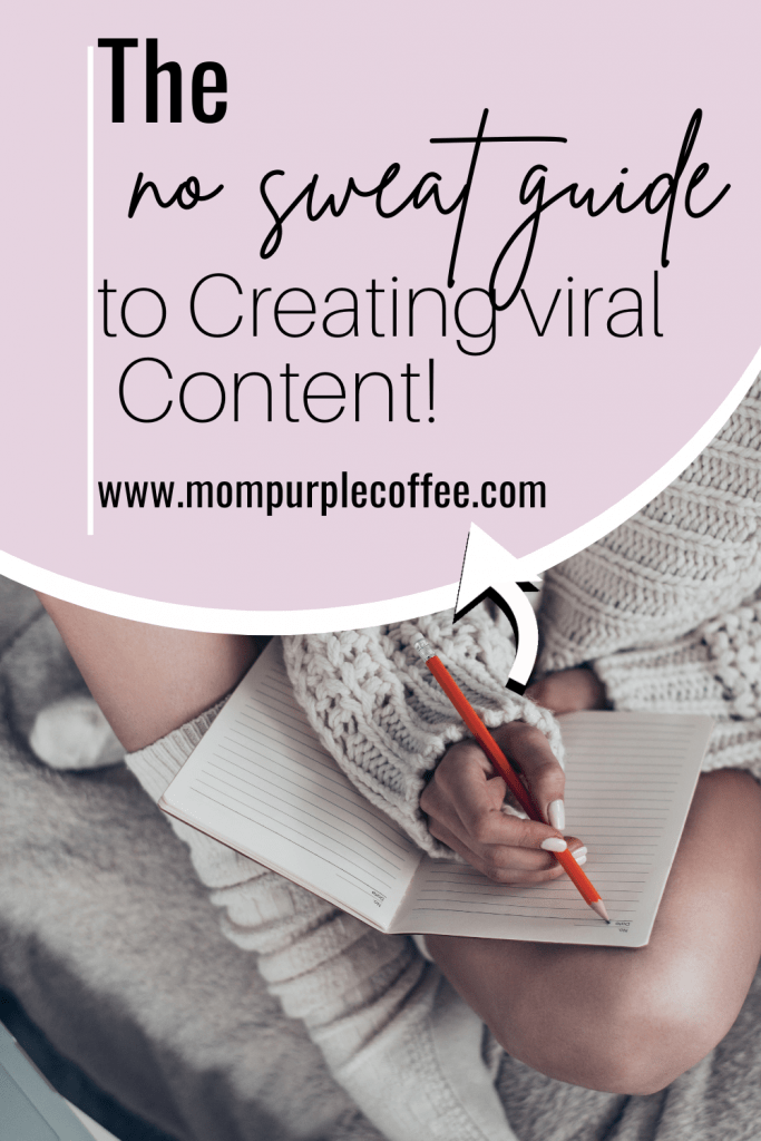 The no sweat guide of creating viral content